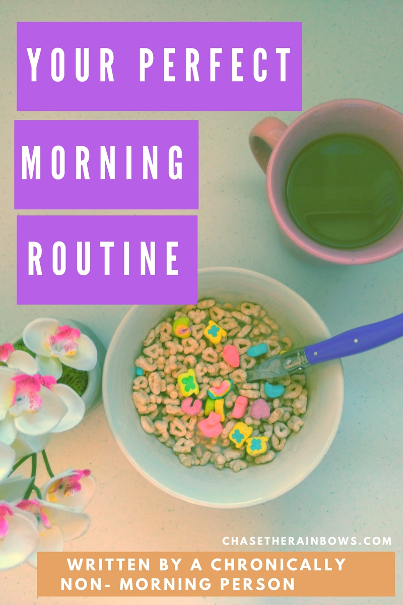 Your Perfect Morning Routine (written by a chronically non-morning person) - follow these tips to have the best morning and kick start your day!