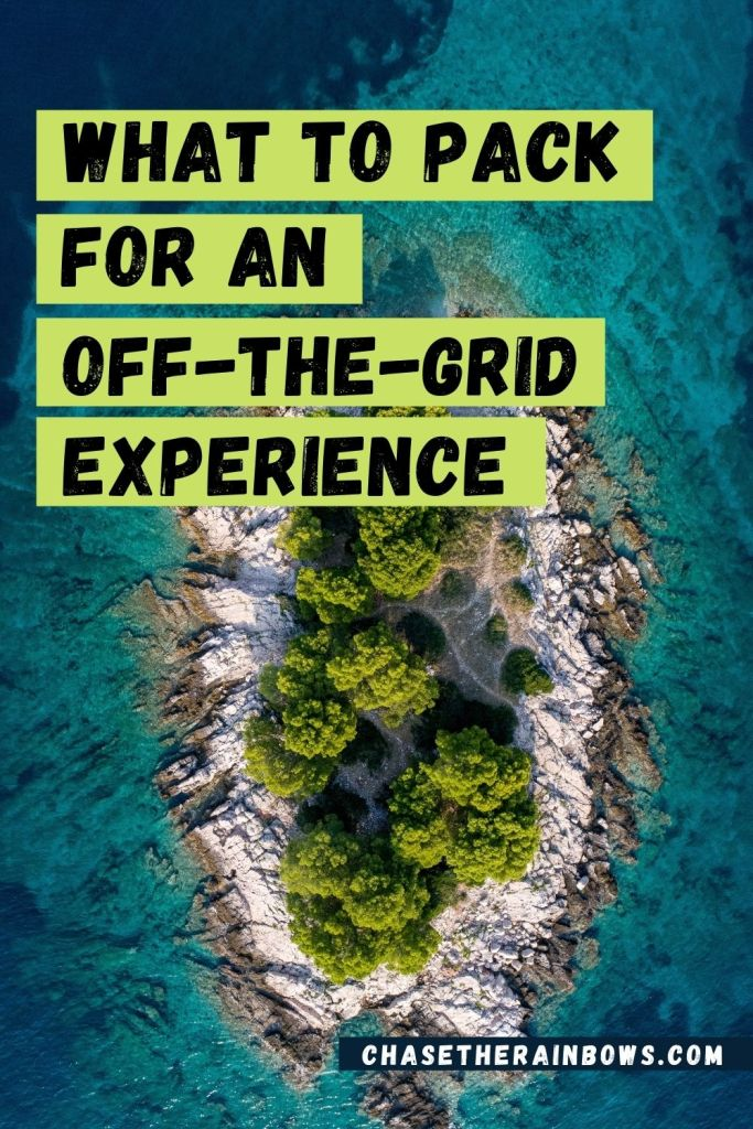 what to pack for an off the grid experience